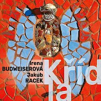 Irena Budweiserová, Jakub Racek – Křídla