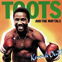 Toots & The Maytals – Knockout