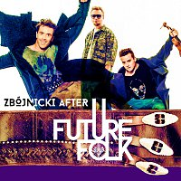 Future Folk – Zbojnicki After
