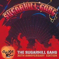 The Sugarhill Gang – The Sugarhill Gang - 30th Anniversary Edition (Expanded Version)