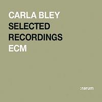 Carla Bley – Rarum XV / Selected Recordings