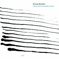 Anouar Brahem – Conte De L'Incroyable Amour