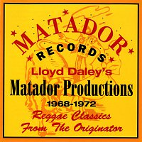 Různí interpreti – Lloyd Daley's Matador Productions 1968-72: Reggae Classics From The Originator