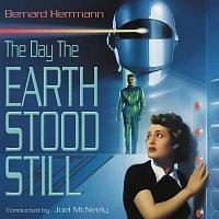 Bernard Herrmann, Joel McNeely – The Day The Earth Stood Still [Original Motion Picture Soundtrack]