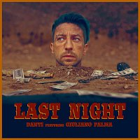 Danti, Giuliano Palma – Last Night