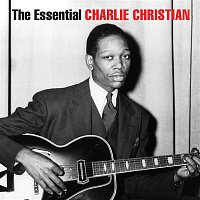 Benny Goodman Sextet, Benny Goodman, Charlie Christian – The Essential Charlie Christian