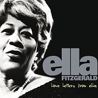 Ella Fitzgerald – Love Letters From Ella - The Never-Before-Heard Recordings
