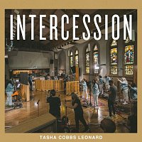 Tasha Cobbs Leonard – Intercession [Live]