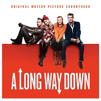 Různí interpreti – A Long Way Down - Original Motion Picture Soundtrack