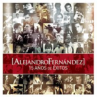 Alejandro Fernández – 15 Anos de Exitos