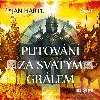 Jan Hartl – Putování za Svatým Grálem (MP3-CD)