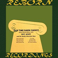 Roy Acuff – Old Time Barn Dance (HD Remastered)