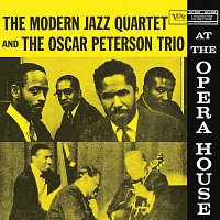 The Modern Jazz Quartet, The Oscar Peterson Trio – At The Opera House [Live At The Chicago Civic Opera House,1957]
