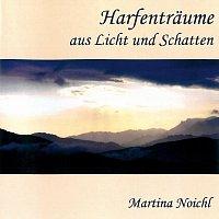 Martina Noichl – Harfenträume aus Licht und Schatten