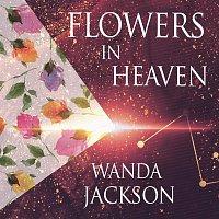 Wanda Jackson – Flowers In Heaven