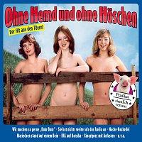 Walter Heyer – Ohne Hemd und ohne Hoschen