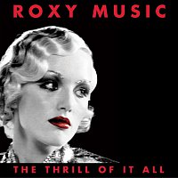 Roxy Music – The Thrill Of It All [1972-1982]