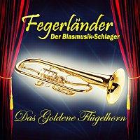 Fegerlander – Das goldene Flugelhorn