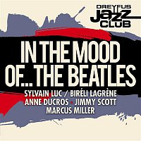 Anne Ducros – Dreyfus Jazz Club: In the Mood of... The Beatles