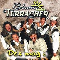 Blumi und die Turracher – Des mog i