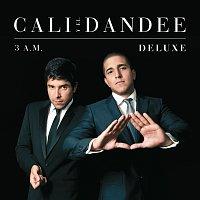 Cali Y Dandee – 3 A.M. [Deluxe]