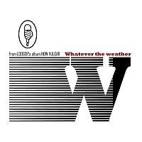 Přední strana obalu CD Whatever The Weather