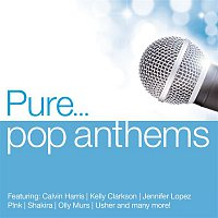 Various  Artists – Pure... Pop Anthems