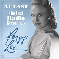 Peggy Lee – At Last - The Lost Radio Recordings