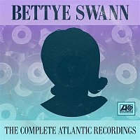 Bettye Swann – The Complete Atlantic Recordings
