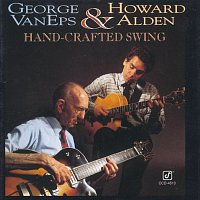 George Van Eps, Howard Alden – Hand-Crafted Swing