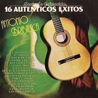 Antonio Bribiesca – Serie de Colección 16 Auténticos Éxitos Antonio Bribiesca