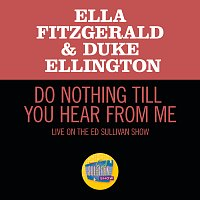 Ella Fitzgerald, Duke Ellington – Do Nothing Till You Hear From Me [Live On The Ed Sullivan Show, March 7, 1965]