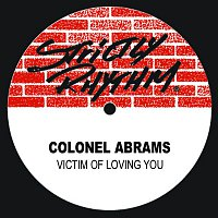 Colonel Abrams – Victim Of Loving You
