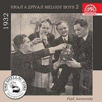 R. A. Dvorský a jeho Melody Boys – Historie psaná šelakem - Hrají a zpívají Melody Boys 2 Pojď, kamaráde