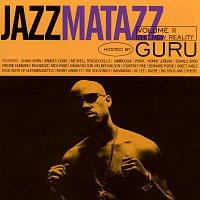 Guru – Jazzmatazz Volume II: The New Reality