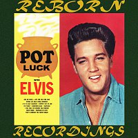 Elvis Presley – Pot Luck with Elvis (HD Remastered)