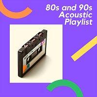 Různí interpreti – 80s and 90s Acoustic Covers