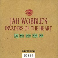 Jah Wobble's Invaders Of The Heart – The Sun Does Rise