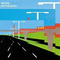 Traffic – On The Road