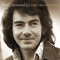 Neil Diamond – All-Time Greatest Hits [Deluxe]