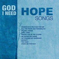 Různí interpreti – God, I Need Hope Songs