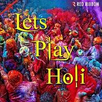 Vinod Rathod, Anup Jalota, Rashmi Agarwal, Kalpana – Lets Play Holi