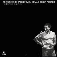 Baden Powell – As Músicas De Baden Powell E Paulo César Pinheiro - Os Cantores Da Lapinha