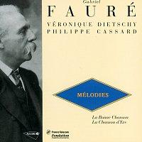 Veronique Dietschy, Philippe Cassard – Faure: Melodies