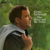 Glenn Yarbrough – The Bitter and the Sweet