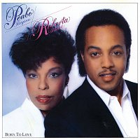 Peabo Bryson, Roberta Flack – Born To Love