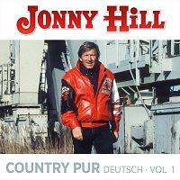 Jonny Hill – Country pur Deutsch Vol.1