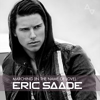 Eric Saade – Marching (In The Name Of Love)