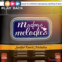 Various  Artists – Playback: Madras Melodies - Soulful Tamil Melodies
