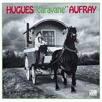 Hugues Aufray – Caravane